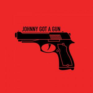 Johnny Got A Gun