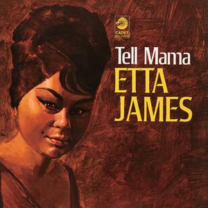 Tell Mama - Etta James