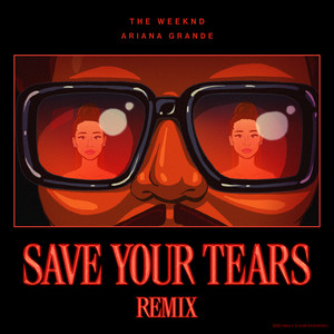 Save Your Tears  (Remix) cover art