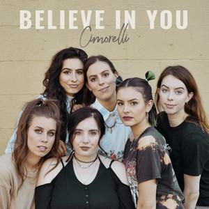 Believe in You - Cimorelli