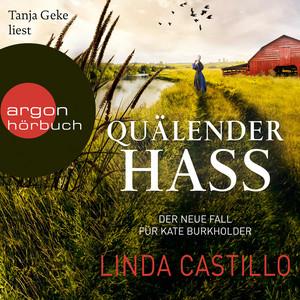Quälender Hass - Kate Burkholder ermittelt, Band 11 (gekürzt)