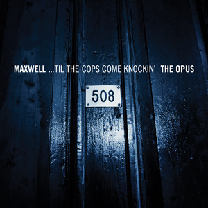 ...Til The Cops Come Knockin' - The Opus/The Urban Theme