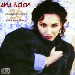 26 Grandes Canciones Y Una Nube Blanca - Ana Belén