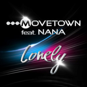 Lonely - Radio Edit Short by Movetown, NANA