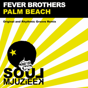 Palm Beach - Original Mix by Fever Brothers