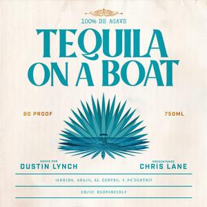 Dustin Lynch, Chris Lane - Tequila On A Boat (feat. Chris Lane) Mp3 Download