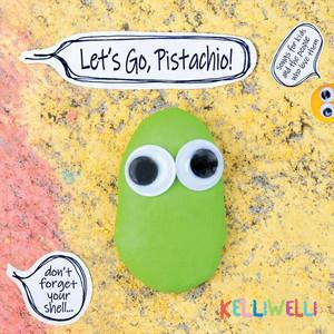 Let's Go, Pistachio!