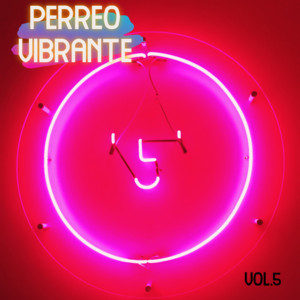 Perreo Vibrante Vol. 5
