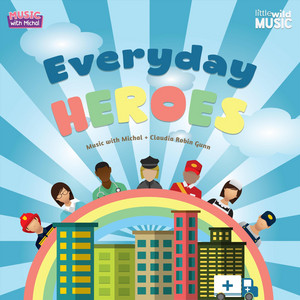 Everyday Heroes (Thank You Essential Workers)