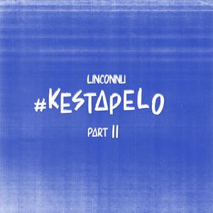 Kestapelo, Pt. 2