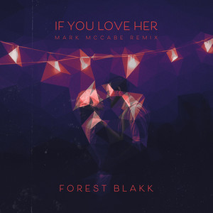 If You Love Her (Mark McCabe Remix)