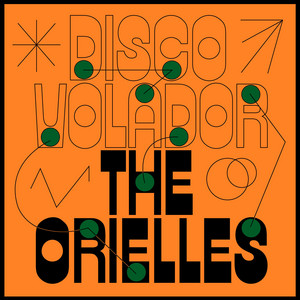 The Orielles  Disco Volador :Replay