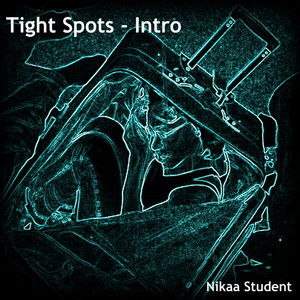 Tight Spot - Intro by Nikaa Student