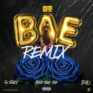 Bae (Remix) [feat. G-Eazy, Rich the Kid & E-40]