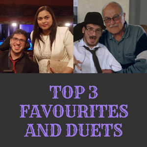 Top 3 Favourites and Duets