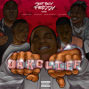 Oakcliff (feat. Yella Beezy, Young Nino, Smurf Franklin & Hotboy Star)