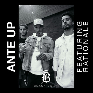 Ante Up (feat. Rationale)