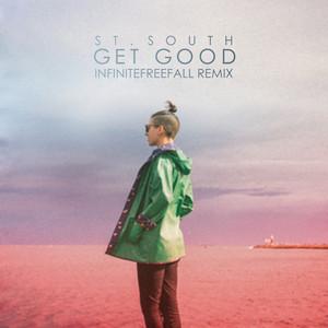 Get Good (Infinitefreefall Remix) - Single