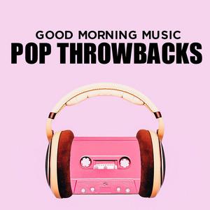 Good Morning Music: Pop Throwbacks