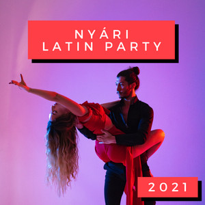Nyári Latin Party 2021