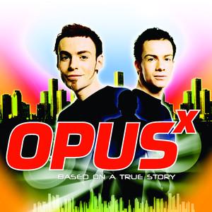 Opus X - LOVING YOU GIRL