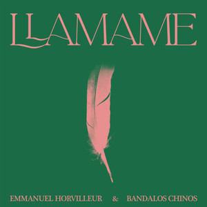 Llamame - Emmanuel Horvilleur
