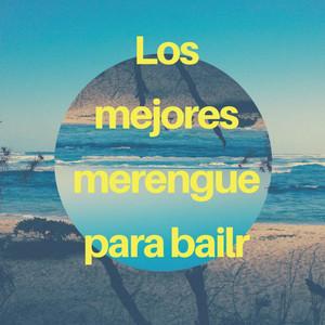 Los Mejores Merengue para Bailar by Various Artists