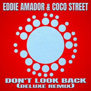 Eddie Amador,  Coco Street – Don't Look Back! (Studio Acapella)