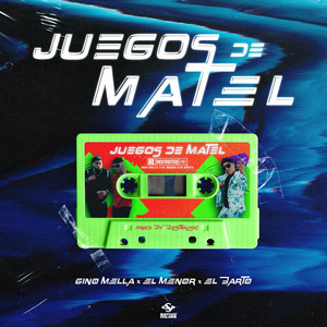 Juegos de Matel (feat. El Menor y El Barto)