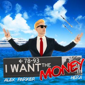 Alex Parker ft HERA – I Want The Money (Studio Acapella)