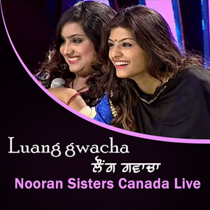 Luang Gwacha Nooran Sisters Canada Live