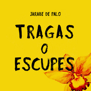 Tragas o Escupes - Jarabe De Palo