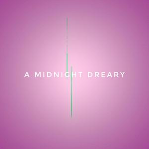 A Midnight Dreary album