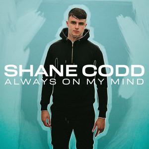 Shane Codd, Charlotte Haining - Always On My Mind (feat. Charlotte Haining)