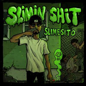 Slimin' Shit