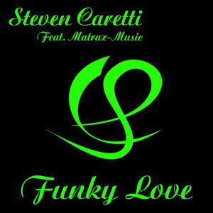 Funky Love - Original by Steven Caretti, MaTrax-Music