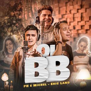 Oi Bb by PH e Michel, Eric Land