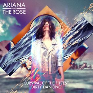 Ariana & The Rose – Dirty Dancing (Studio Acapella)