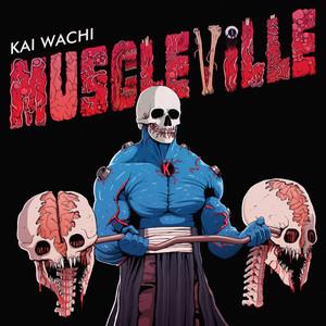 Muscleville by Kai Wachi