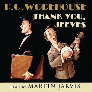 Thank You, Jeeves (Abridged) Audiobook