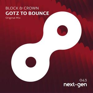Gotz To Bounce (Original Mix)