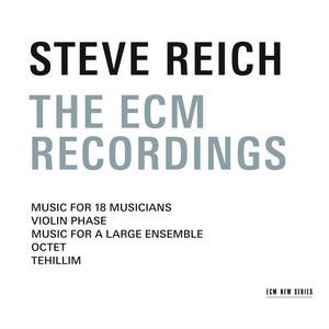 Music For 18 Musicians by Steve Reich, Steve Reich Ensemble