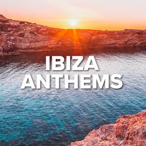 Ibiza Anthems - Lana Del Rey