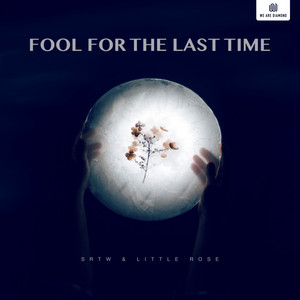 Fool for the Last Time