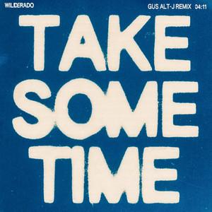 Take Some Time (Gus alt-J Remix)