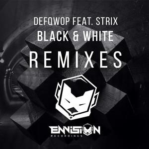 Black & White Remixes