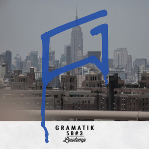 Muy Tranquilo by Gramatik