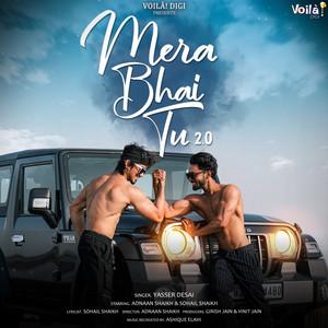 Mera Bhai Tu 2.0