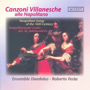 Vocal Music (Italian 16Th Century) - Cimello, G. / Lassus, O. / Fontana, V. / Perissone, C. / Maio, G.T. / Donato, B. (Canzoni Villanesche)