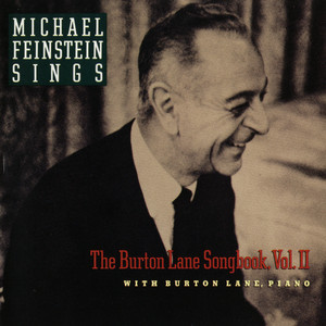 Michael Feinstein Sings The Burton Lane Songbook, Vol. II album